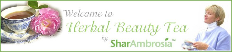 Welcome to Herbal Beauty Tea by SharAmbrosia
