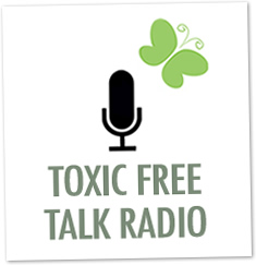 All Natural Beauty on Toxic Free Talk Radio
